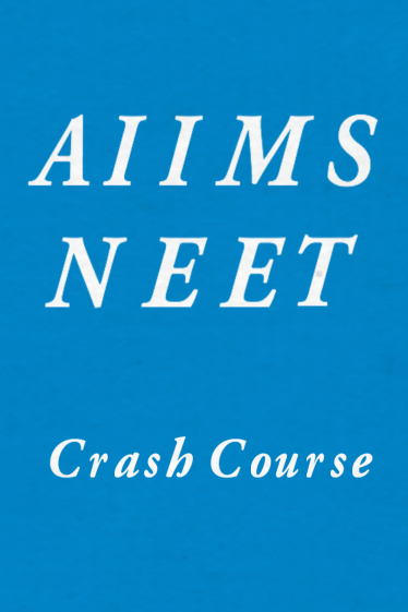 AIIMS & NEET