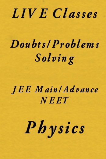 Physics Doubts & Problems Solving Live Session