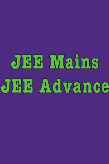 JEE Mains & Advance
