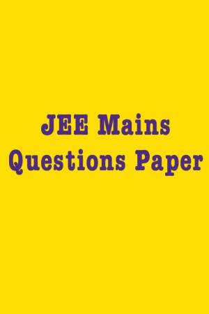JEE Mains Paper