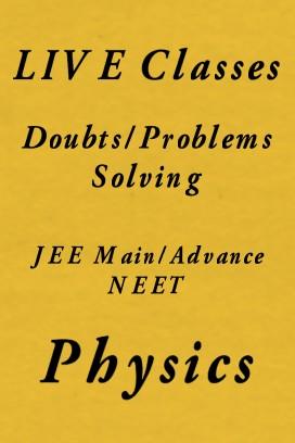 Physics Doubts & Problems Solving Live Session
