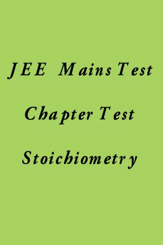 JEE Main Stoichiometry Test