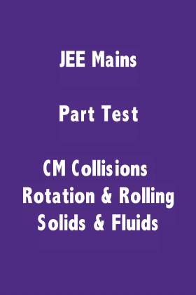 JEE Mains Physics Part Test