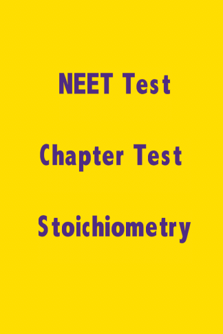 NEET Stoichiometry Test