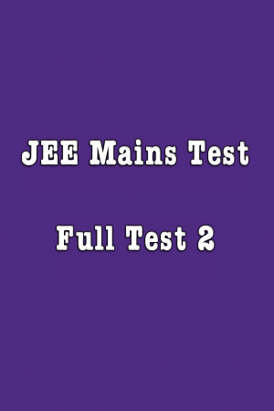 JEE Mains Full Test 2