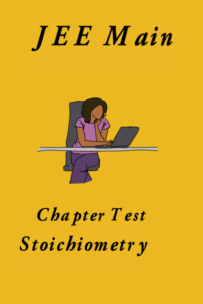 JEE Main Stoichiometry Test