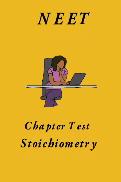 NEET Stoichiometry Test 1